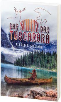 Gilliard: Der Schatz der Tuscarora