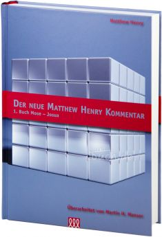 Der neue Matthew Henry Kommentar AT (Band 1)
