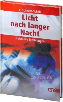 Schmidt-Schell: Licht nach langer Nacht