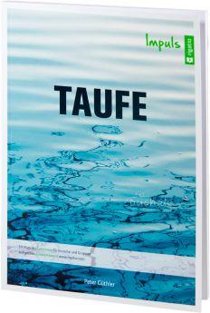 Peter Güthler: Taufe - Impuls - Ein Kurs