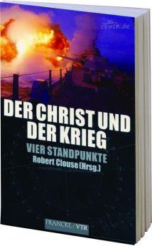Clouse: Der Christ und der Krieg