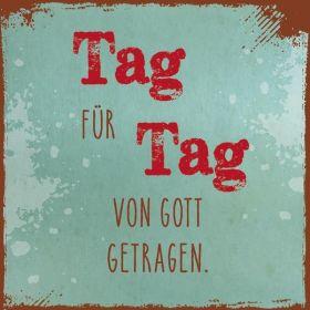 Metalltafel - Tag für Tag. Edle Tafel im Vintagestil mit Zitat. Mit Aluaufsteller und Kuvert.