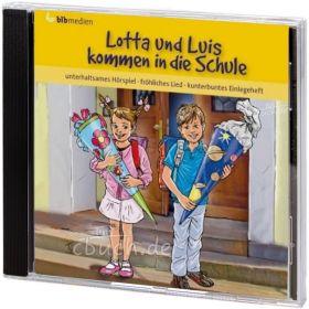 Brünjes: Lotta und Luis kommen in die Schule (Audio-Hörspiel)