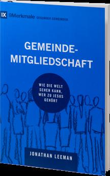 Jonathan Leeman: Gemeindemitgliedschaft - Betanien Verlag