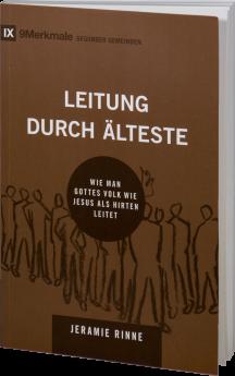 Jeramie Rinne: Leitung durch Älteste - Betanien Verlag