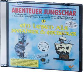 Abenteuer Jungschar: Ein Leben als Seefahrer & Entdecker (CD-ROM)