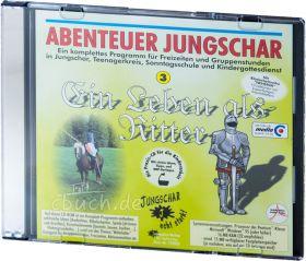 Abenteuer Jungschar: Ein Leben als Ritter (CD-ROM)