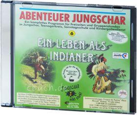 Abenteuer Jungschar: Ein Leben als Indianer (CD-ROM)