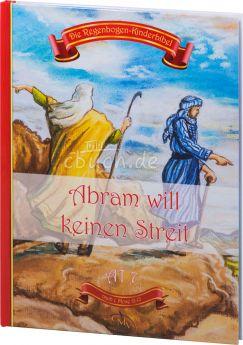 Die Regenbogen-Kinderbibel - Abram will keinen Streit - AT 7