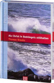 Brooks: Als Christ in Bedrängnis stillhalten
