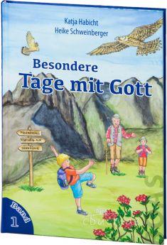 Katja Habicht: Besondere Tage mit Gott - Band 1 - für Kinder im Vorschul- und Grundschulalter