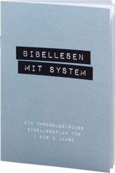 Bibellesen mit System - chronologischer Bibelleseplan