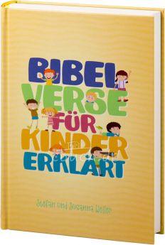 Stefan und Susanna Weiler: Bibelverse für Kinder erklärt