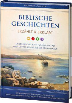 Bernhard J. van Wijk: Biblische Geschichten - erzählt und erklärt