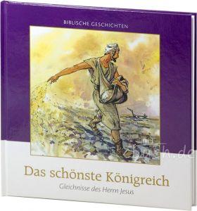 Cornelis J. Meeuse: Das schönste Königreich - Biblische Geschichten