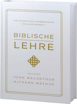 MacArhur und Mayhue: Biblische Lehre