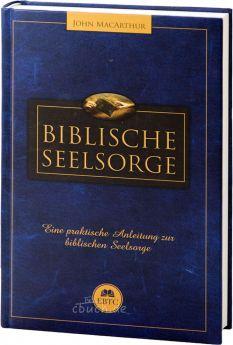 John MacArthur & Mack: Biblische Seelsorge