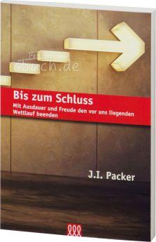 J.I. Packer: Bis zum Schluss - 3L