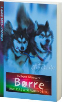 Klaewer: Børre und das Wolfshundtrio