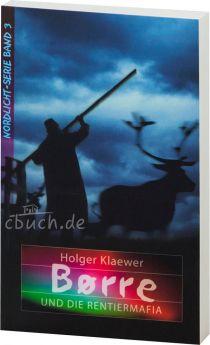 Klaewer: Børre und die Rentiermafia