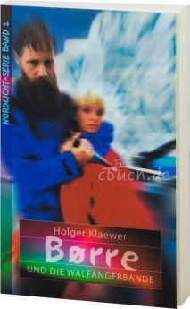 Klaewer: Børre und die Walfängerbande