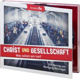 Nestvogel: Christ und Gesellschaft (Audio-CD)