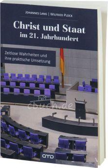 Johannes Lang / Wilfried Plock: Christ und Staat im 21. Jahrhundert