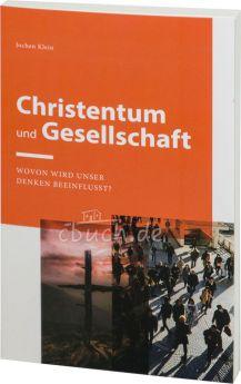 Klein: Christentum und Gesellschaft
