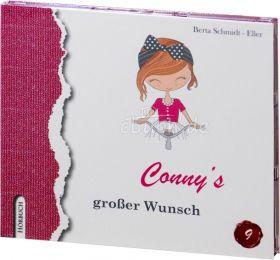 Berta Schmidt-Eller: Conny's großer Wunsch (MP3-Hörbuch)