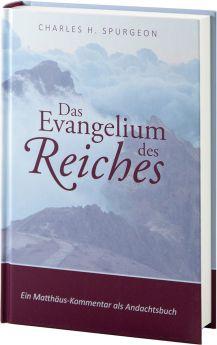 Spurgeon: Das Evangelium des Reiches