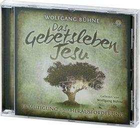 Bühne: Das Gebetsleben Jesu (MP3-Hörbuch)