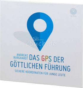 Burghardt: Das GPS der göttlichen Führung (MP3-Vortrag)