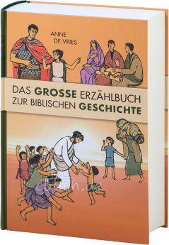 de Vries: Das große Erzählbuch zur biblischen Geschichte