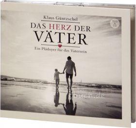 Klaus Güntzschel: Das Herz der Väter (MP3-Hörbuch)