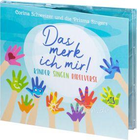 Schweizer: Das merk ich mir! (Audio-Musik-CD) - Kinder singen Bibelverse