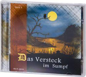 Das Versteck im Sumpf - Teil 1 (Audio-Hörspiel-CD)