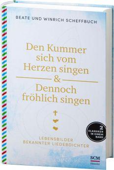 Scheffbuch: Den Kummer sich vom Herzen singen & Dennoch fröhlich singen