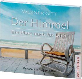 Werner Gitt: Der Himmel (MP3-Hörbuch)
