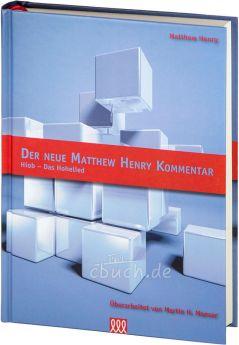 Matthew Henry: Der neue Matthew Henry Kommentar AT (Band 3) - 3L Verlag