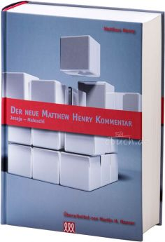 Henry: Der neue Matthew Henry Kommentar AT (Band 4)