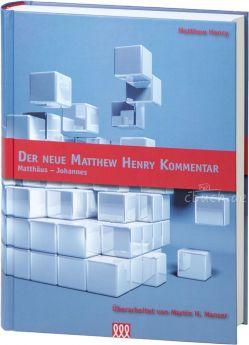 Henry: Der Neue Matthew Henry Kommentar NT (Band 1)