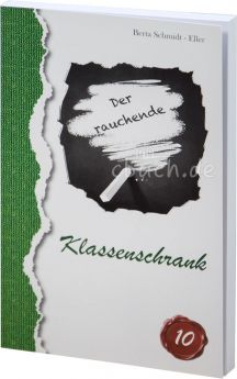 Berta Schmidt-Eller: Der rauchende Klassenschrank