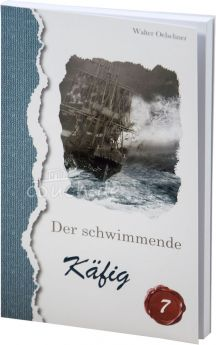 Oelschner: Der schwimmende Käfig