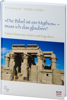 """Tribelhorn: """"Die Bibel ist ein Mythos"""" – muss ich das glauben?"""