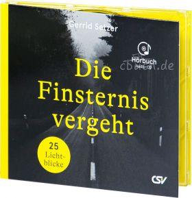 Setzer: Die Finsternis vergeht (Audio-Hörbuch)