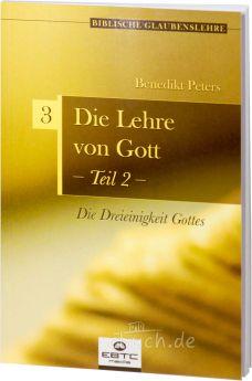 Peters: Die Lehre von Gott - Teil 2