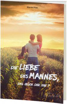 Marvin Pries: Die Liebe des Mannes