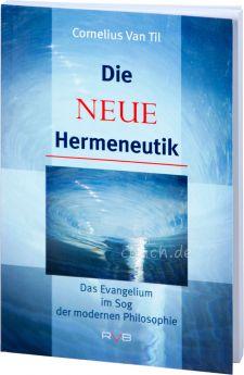 Van Til: Die neue Hermeneutik