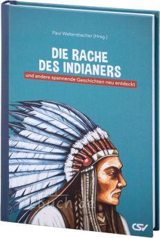 Waltersbacher: Die Rache des Indianers