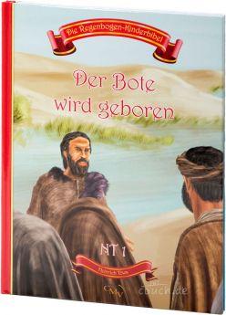 Die Regenbogen-Kinderbibel - Der Bote wird geboren - NT 1